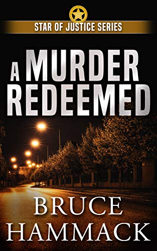 Cover of the book, A Murder Redeemed, by Bruce Hammack